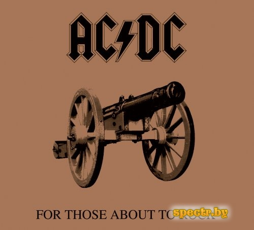AC/DC - For Those About to Rock (We Salute You) (1981)