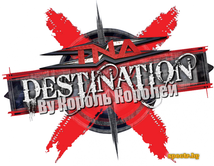 PPV - TNA Wrestling Destination X 2011