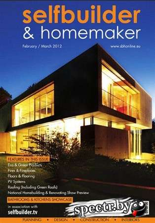 Selfbuilder & Homemaker - February/March 2012