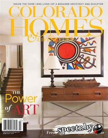 Colorado Homes & Lifestyles - June/July 2012