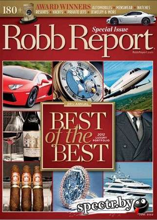 Robb Report US - June 2012 (Best of the Best)
