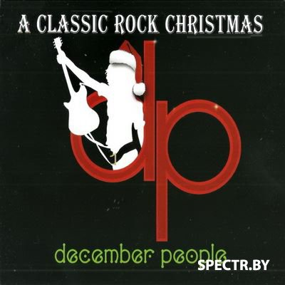 December People - A Classic Rock Christmas (2015)
