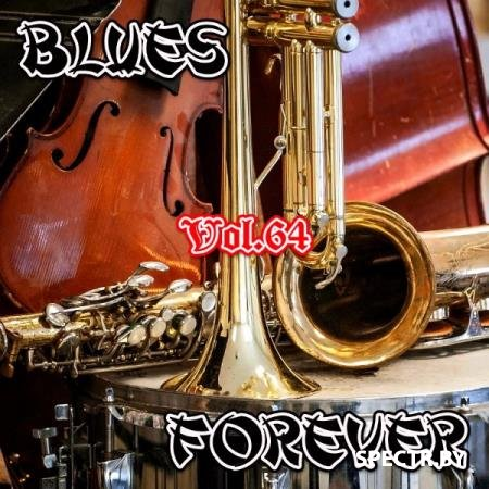 VA - Blues Forever, Vol.64 (2016)