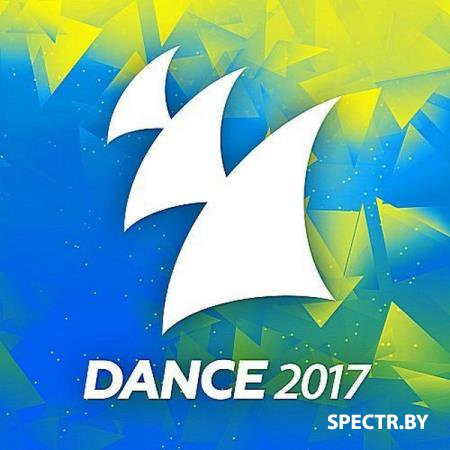 VA - Dance 2017 (Armada Music) (2017)
