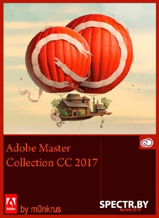 Adobe Master Collection CC 2017 Update 1 by m0nkrus (x86/x64/RUS/ENG)