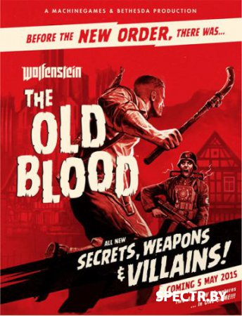 Wolfenstein: The Old Blood (Update 1/2015/RUS/ENG/Repack от xatab)