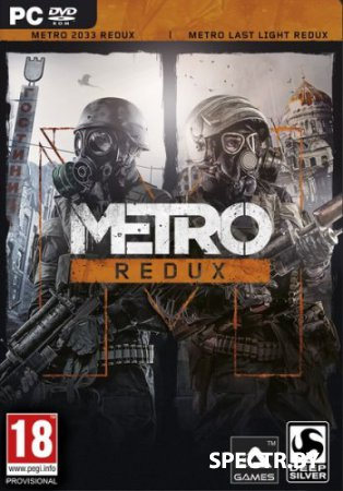 Metro 2033 Redux: Bundle Edition (v.1.0.0.3/2014/RUS/ENG/MULTi/Repack Others)