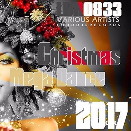 VA - Christmas Mega Dance 2017 (2017)