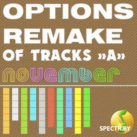 VA - Options Remake Of Tracks November -A- (2018)