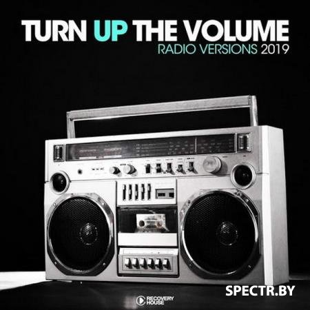 VA - Turn Up The Volume - Radio Versions (2019)