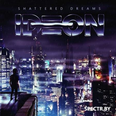 IDEON - Shattered Dreams (2019)