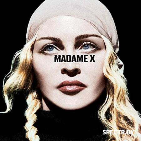 Madonna - Madame X (Deluxe) (2019)